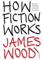 Wood -How fiction works