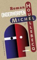 Michel Houellebecq Onderworpen