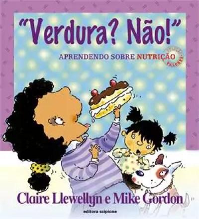 Livro para a criança que não quer comer - Just Real Moms