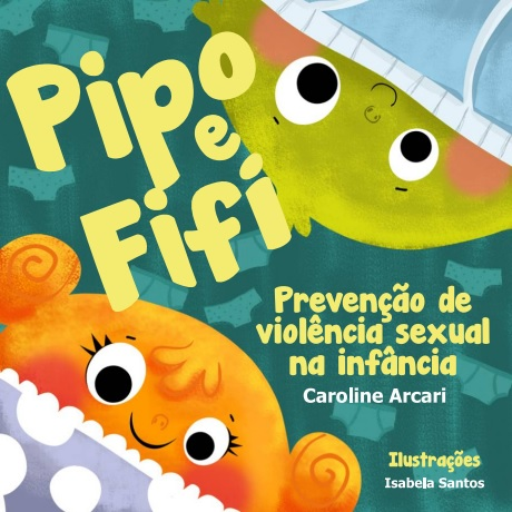 Pipo e Fifi: prevenção contra violência sexual na infância