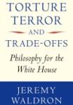 waldron torture terror tradeoffs