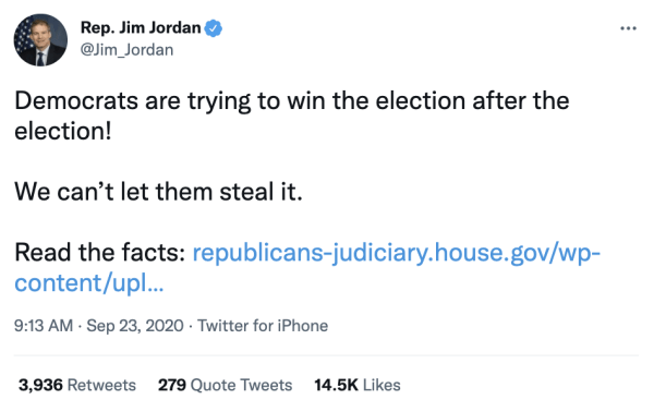 """A tweet by Rep. Jim Jordan (@Jim_Jordan) on September 23, 2020. It reads, """"Democrats are trying to win the election after the election! We can't let them steal it. Read the facts:"""" A link is included."""