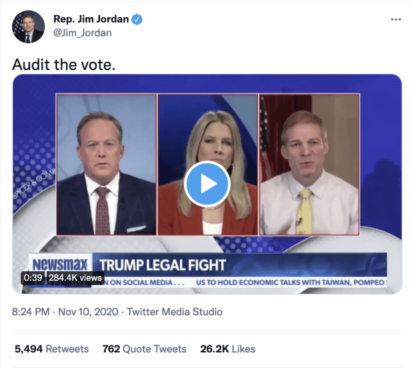 """A tweet by Rep. Jim Jordan (@Jim_Jordan) on November 10, 2020 at 8:24pm reads, """"Audit the vote."""" A video from Newsmax is included. The caption on the Newsmax video reads, """"Trump Legal Fight"""""""