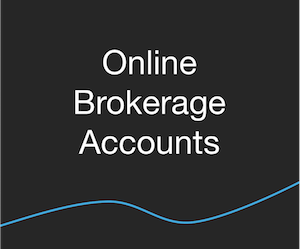 Investing - Online Brokerage Accounts