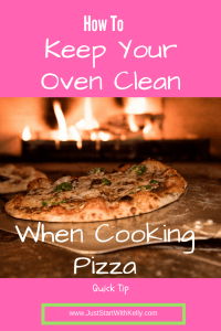 How to Keep Oven Clean when Cooking Pizza