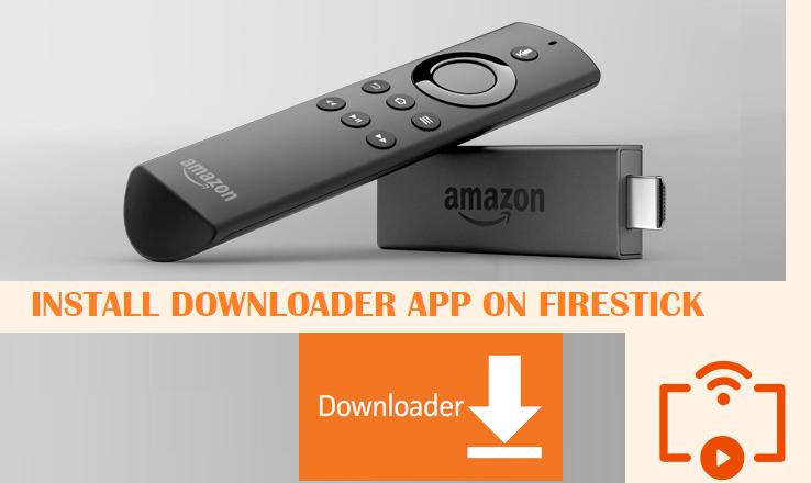 Downloader App for Firestick