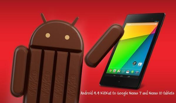 Android 4.4 KitKat update to Google Nexus 7 and Nexus 10