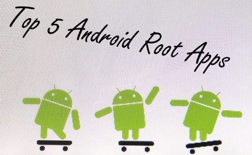Android Root Apps