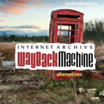 Best Internet Wayback Machine Alternatives