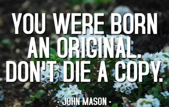 Always Be Original