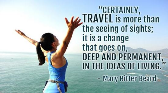Travelling helps to change the way you think