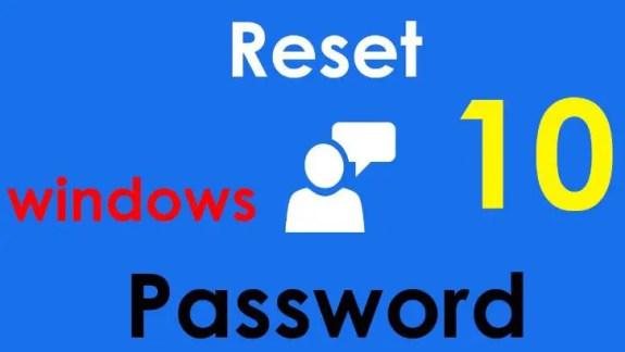 How to Reset Windows 10 Password