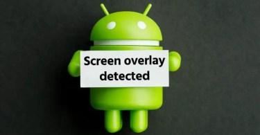 Screen Overlay Detected Error