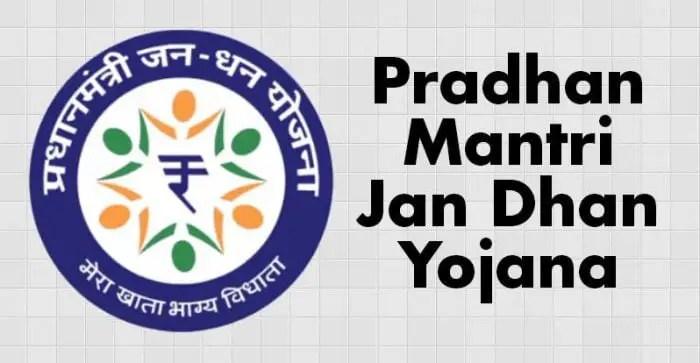 Pradhan Mantri Jan Dhan Yojana (PMJDY) Scheme
