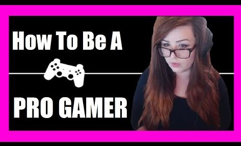 Become a professional gamer