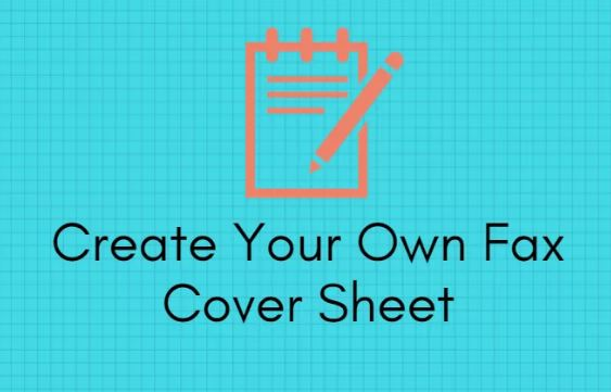 Create Your Own Fax Cover Sheet