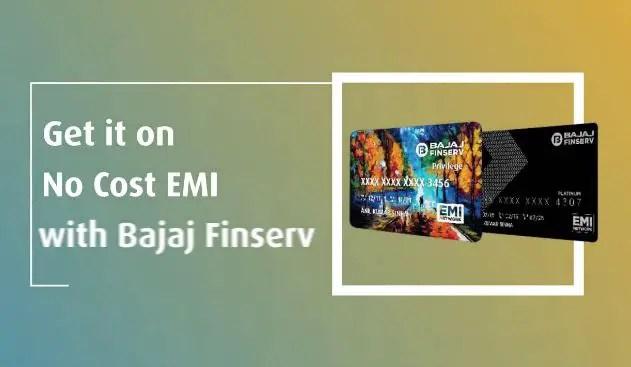 Bajaj Finserv No Cost EMI Offers