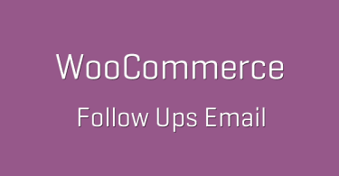 Woocommerce Follow Up Emails
