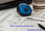 How to Calculate Income Tax?