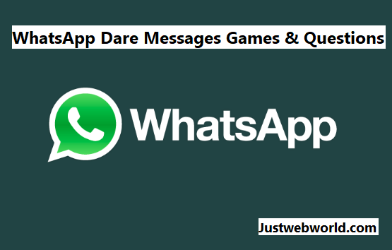 Whatsapp Dare Games Funny Messages Questions Updated