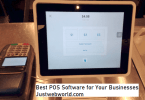 Best POS Software for Your Businesses