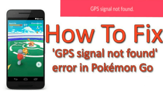 Pokémon Go GPS Signal Not Found