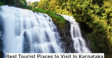 Best Tourist Places to Visit In Karnataka