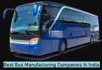 Best Bus Manufacturer