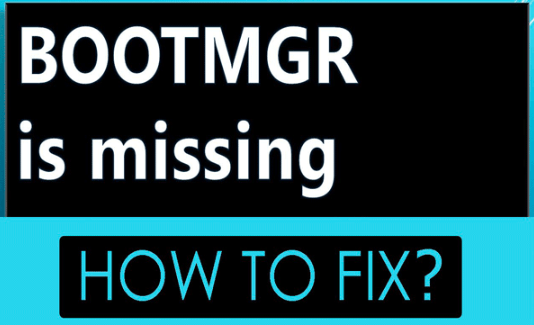 """BOOTMGR is Missing"" - How to Fix?"