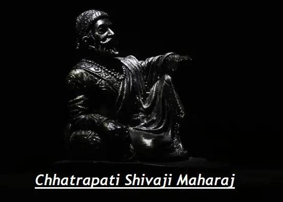 Chhatrapati Shivaji Maharaj - Indian king