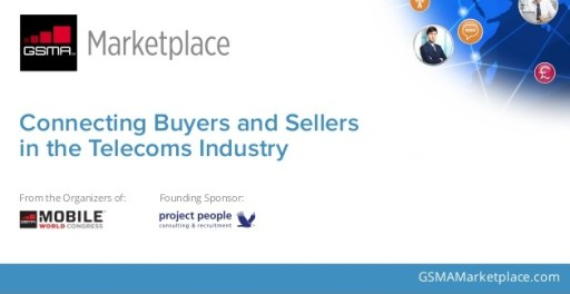 GSMA LAUNCHES ONLINE MARKETPLACE FOR BUYERS AND SELLER