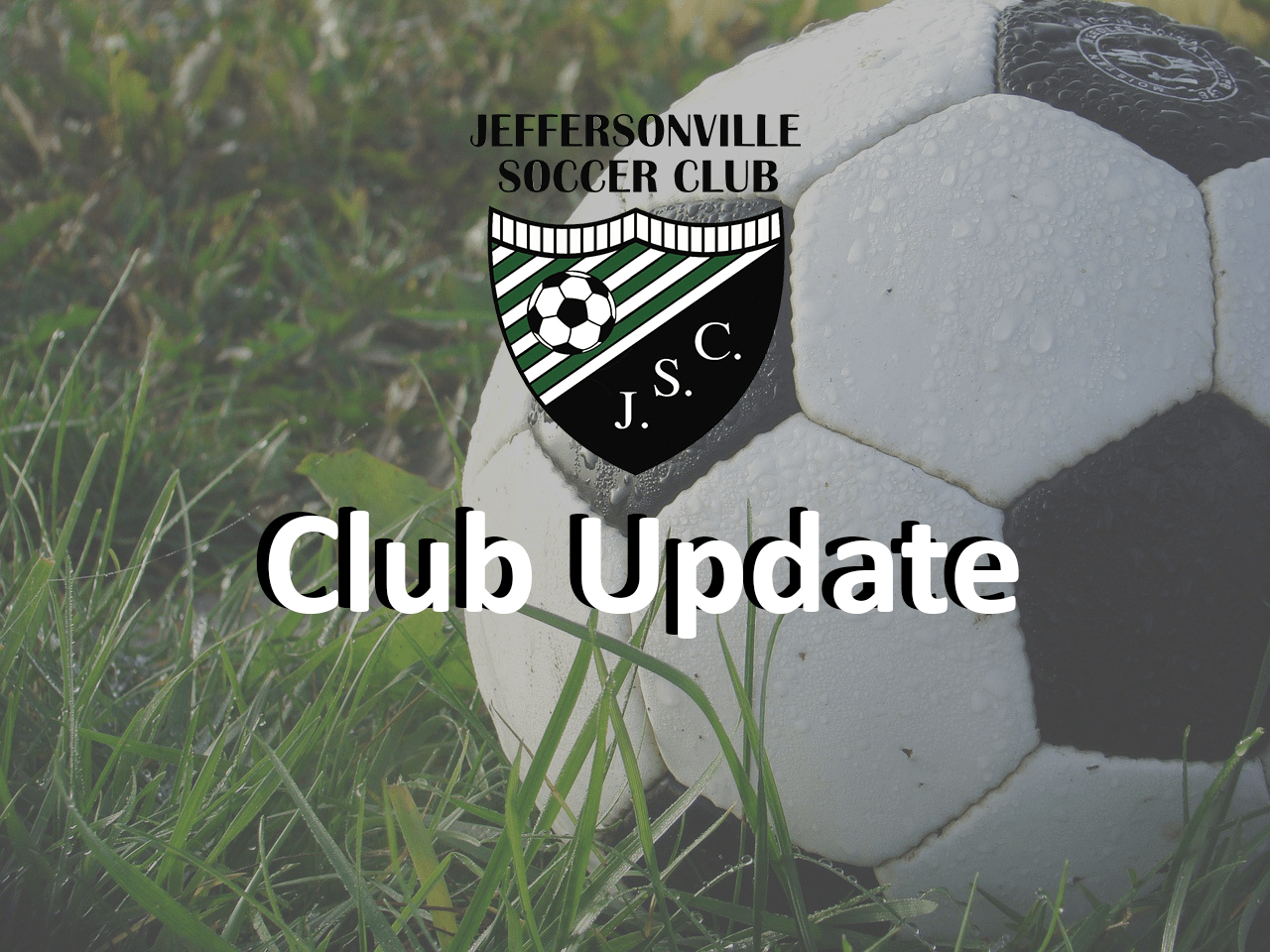 Club Update: 4/22/20 – Board Message – Evaluations, Tryouts, Our Commitment