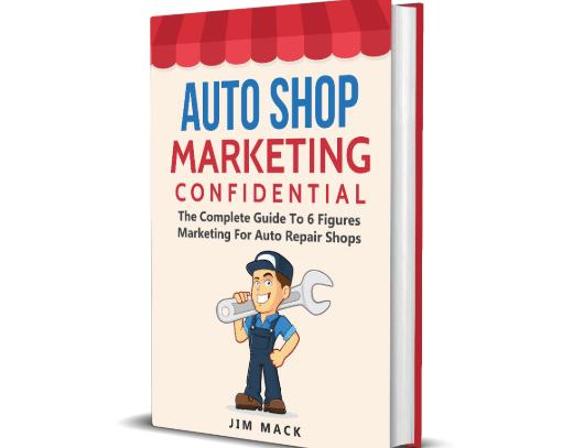 Auto Shop Marketing Confidential WSO System by Jim Mack