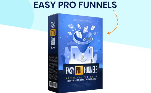 Easy Pro Funnels Software System & OTO by Matt Garret
