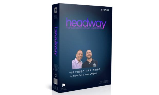 Headway Training & OTO by Trevor Carr