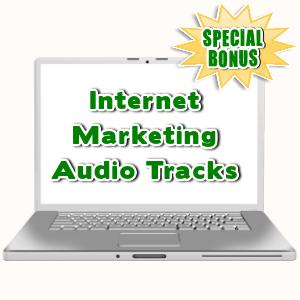 Special Bonuses - July 2015 - Internet Marketing Audio Tracks