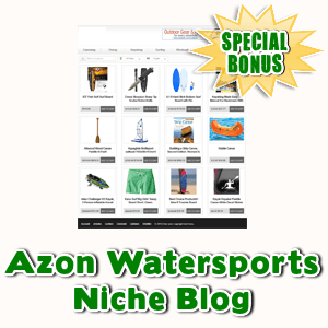 Special Bonuses - July 2015 - Azon Watersports Niche Blog