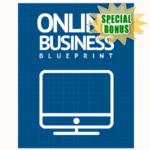 Special Bonuses - September 2015 - Online Business Blueprint