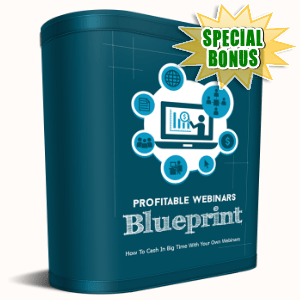 Special Bonuses - September 2015 - Profitable Webinars Blueprint Video Series