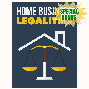 Special Bonuses - October 2015 - Home Business Legalities
