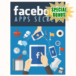 Special Bonuses - October 2015 - Facebook Apps Secrets