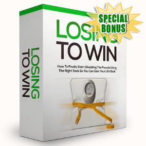 Special Bonuses - November 2015 - Losing To Win