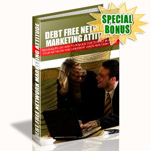 Special Bonuses - November 2015 - Debt Free Network Marketing Attitude