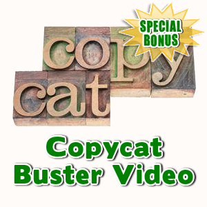 Special Bonuses - December 2015 - Copycat Buster Video