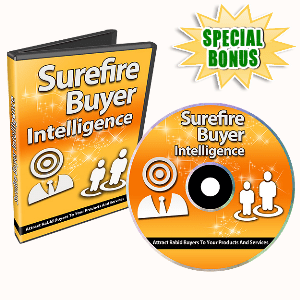 Special Bonuses - April 2016 - Surefire Buyer Intelligence Video Series Part 1