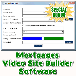 Special Bonuses - August 2016 - Mortgages Video Site Builder Software