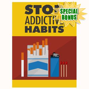 Special Bonuses - August 2016 - Stop Addictive Habits