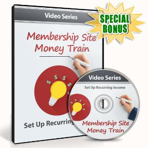 Special Bonuses - August 2016 - Membership Site Money Train Video Upgrade