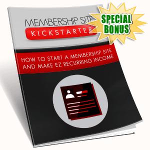 Special Bonuses - August 2016 - Membership Site Kickstarter