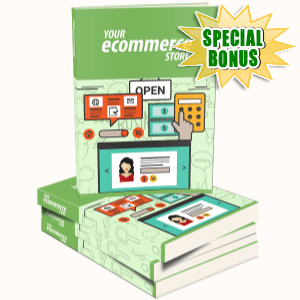 Special Bonuses - August 2016 - Your eCommerce Store